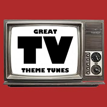 Great TV Theme Tunes