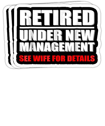 Peach Poem Retired, Under New Management, Funny Retirement Gift- 4x3 Vinyl Stickers, Laptop Decal, Water Bottle Sticker (Set of 3)
