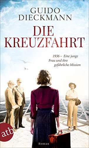 Die Kreuzfahrt: 1936 – Eine junge Frau und ihre gefährliche Mission