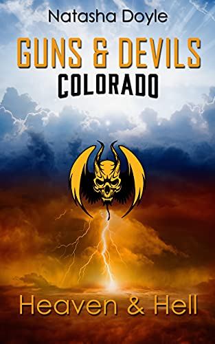 Heaven and Hell (Guns and Devils Colorado 1)