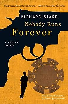 Nobody Runs Forever  A Parker Novel