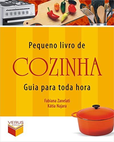 Pequeno livro de cozinha: guia para toda hora