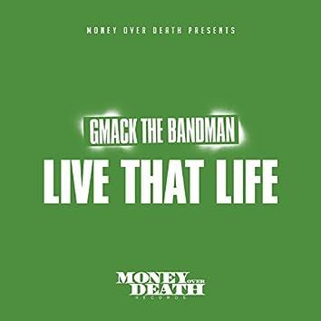 Live That Life
