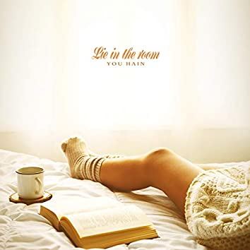 Lie in the room