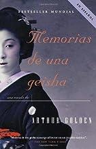 Memorias de una geisha: Una Novela (Spanish Edition) by Arthur Golden (2005-09-06)