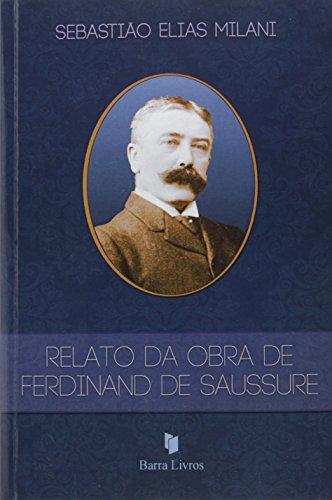 Relato da Obra de Ferdinand de Saussure