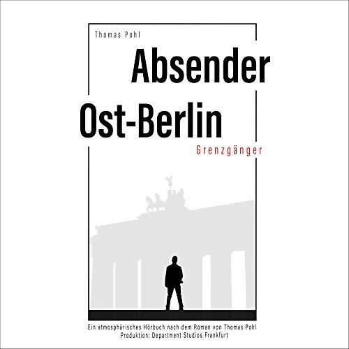 Absender Ost-Berlin Titelbild