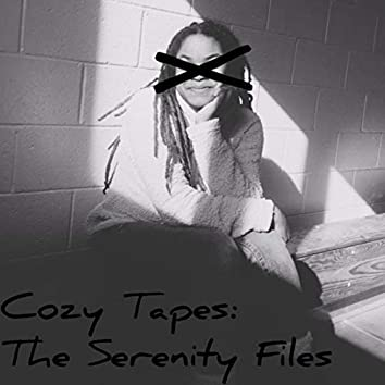 COZY TAPES: The Serenity Files