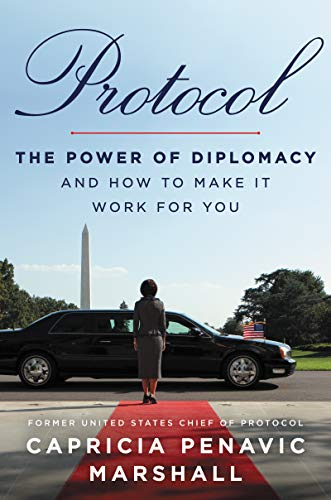 Protocol: The Power of Diplomacy...