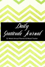Daily Gratitude Journal - 52 Week Annual Planner and Mood Tracker: Yellow Green Zig Zag