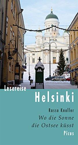 Lesereise Helsinki: Wo die Sonne die Ostsee küsst (Picus Lesereisen)