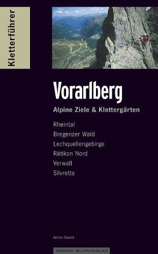 Kletterführer Vorarlberg: Alpine Ziele & Klettergärten
