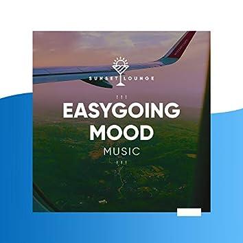 ! ! ! Easygoing Mood Music ! ! !