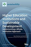 Higher Education Institutions and Sustainable Development: Implementing a Whole-Institution Approach