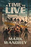 A Time To Live (Turning Point Book 3)