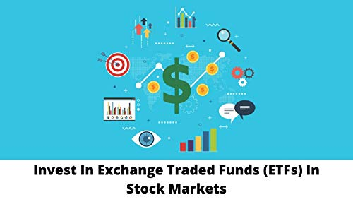 Invest In Exchange Traded Funds (ETF) In Stock Markets - Page by Page Illustrations: Foolproof Way To Invest In ETF Simplified Into Concept Slides (English Edition)