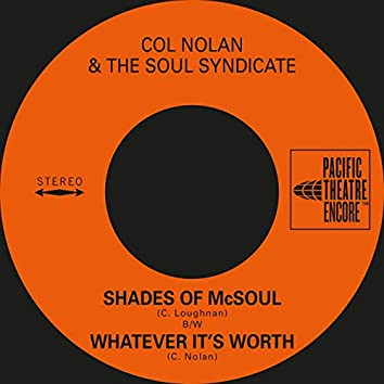 Shades of McSoul / Whatever It's Worth (feat. Col Loughnan, Jimmy Doyle, John Sangster & John Allan)