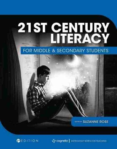 Compare Textbook Prices for 21st Century Literacy for Middle and Secondary Students  ISBN 9781793514325 by Rose, Suzanne