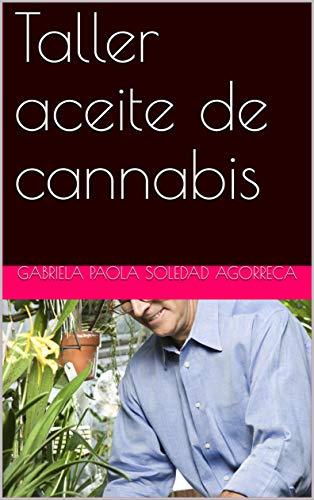 Taller aceite de cannabis