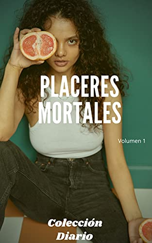 Placeres mortales de Agape Monroy