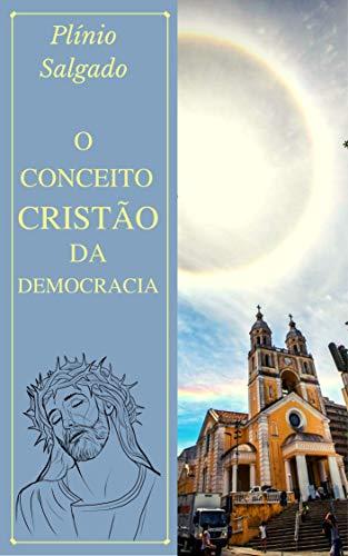 O Conceito Cristão da Democracia