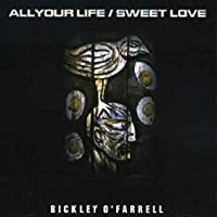 ALL YOUR LIFE/SWEET LO