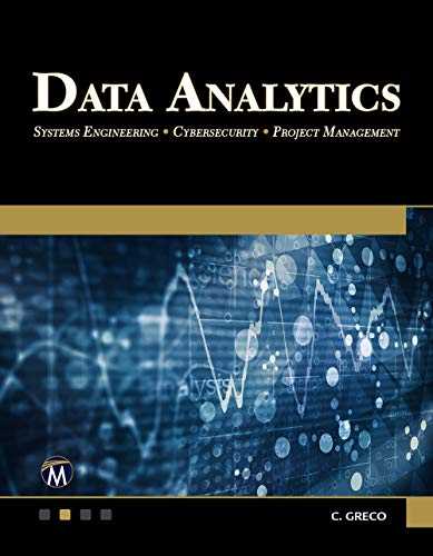 Data Analytics: Systems Engineering – Cybersecurity – Project Management Front Cover