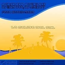 La Salida del Sol (Dj Mar Dee Remix)