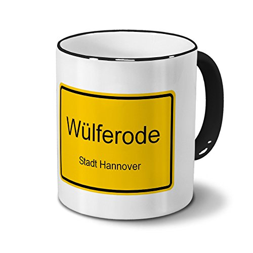 Städtetasse Wülferode - Stadt Hannover - Design Ortsschild - Stadt-Tasse, City-Mug, Becher Schwarz
