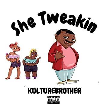 She Tweakin