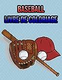 Baseball Livre de Coloriage: pour Enfants, Garçons, Filles - cadeaux de sport!