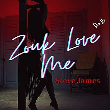Zouk Love Me