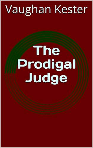 The Prodigal Judge (English Edition)