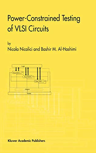 Power-Constrained Testing of VLSI Circuits: A Guide to the IEEE 1149.4 Test Standard (Frontiers in Electronic Testing Book 22) (English Edition)
