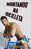 Montando na Bicicleta (Portuguese Edition)