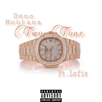 Two Tone (feat. Lofie)