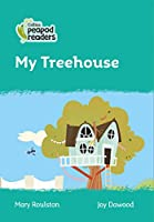 Level 3 – My Treehouse (Collins Peapod Readers)