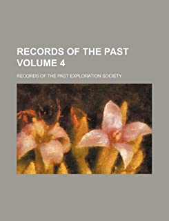 Records of the Past Volume 4
