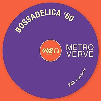 Bossadelica '60