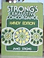 Strong's Exhaustive concordance: Handy edition 0890860270 Book Cover