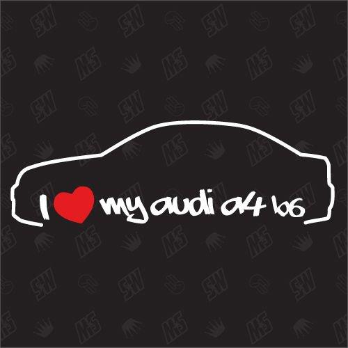 speedwerk-motorwear I Love My A4 B6 Limousine - Sticker kompatibel mit Audi - Baujahr 2000-2004
