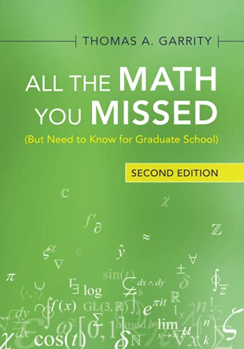All the Math You Missed ((But Need to Know for Graduate School))