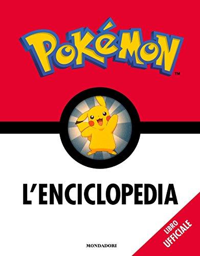 Pokémon. L'enciclopedia. Ediz. a colori