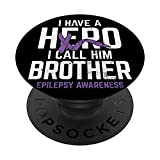 Hero Brother Epilepsy Epilepsy Awareness Epilepsy Patient PopSockets PopGrip: Swappable Grip for Phones & Tablets
