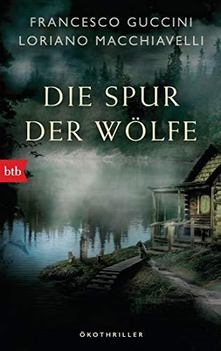 Buchseite und Rezensionen zu 'Die Spur der Wölfe: Ökothriller' von Francesco Guccini