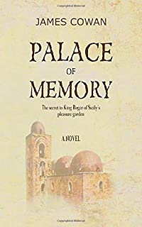 Palace of Memory: The secret to King Roger of Sicily's pleasure garden