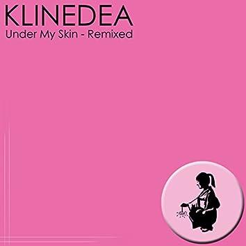 Under My Skin - Remixed
