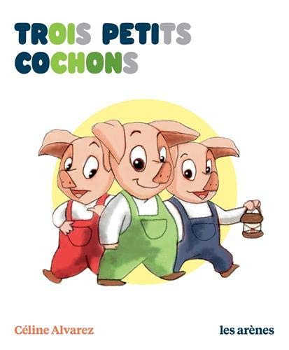 Trois petits cochons les lectures naturelles
