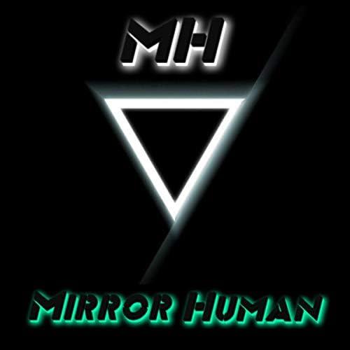 MIRRORHUMAN