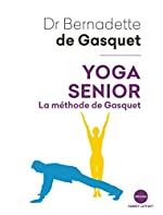 Yoga senior de Bernadette de GASQUET